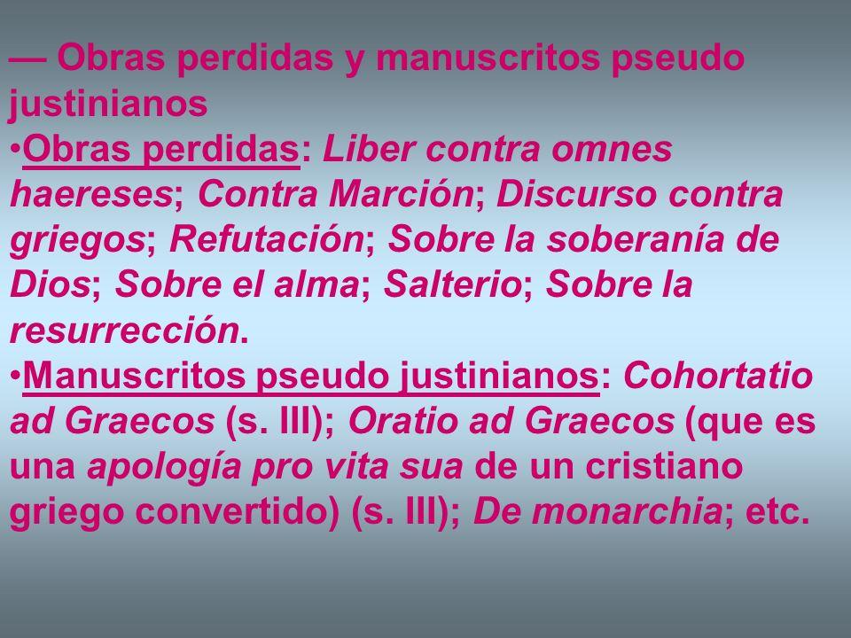 — Obras perdidas y manuscritos pseudo justinianos