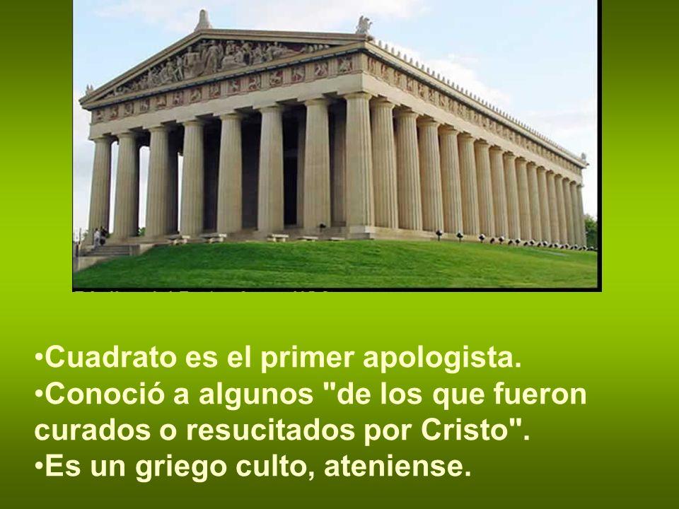 Cuadrato es el primer apologista.