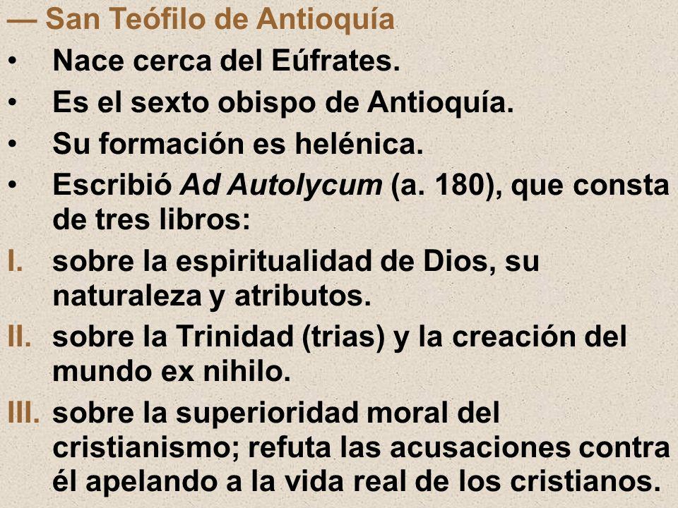 — San Teófilo de Antioquía