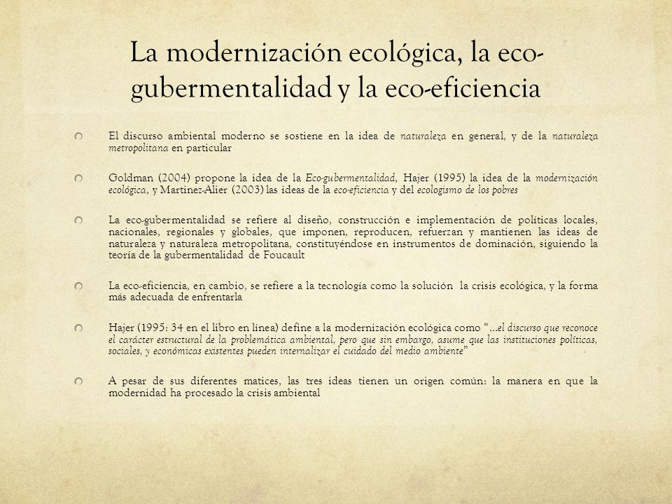La modernización ecológica, la eco-gubermentalidad y la eco-eficiencia