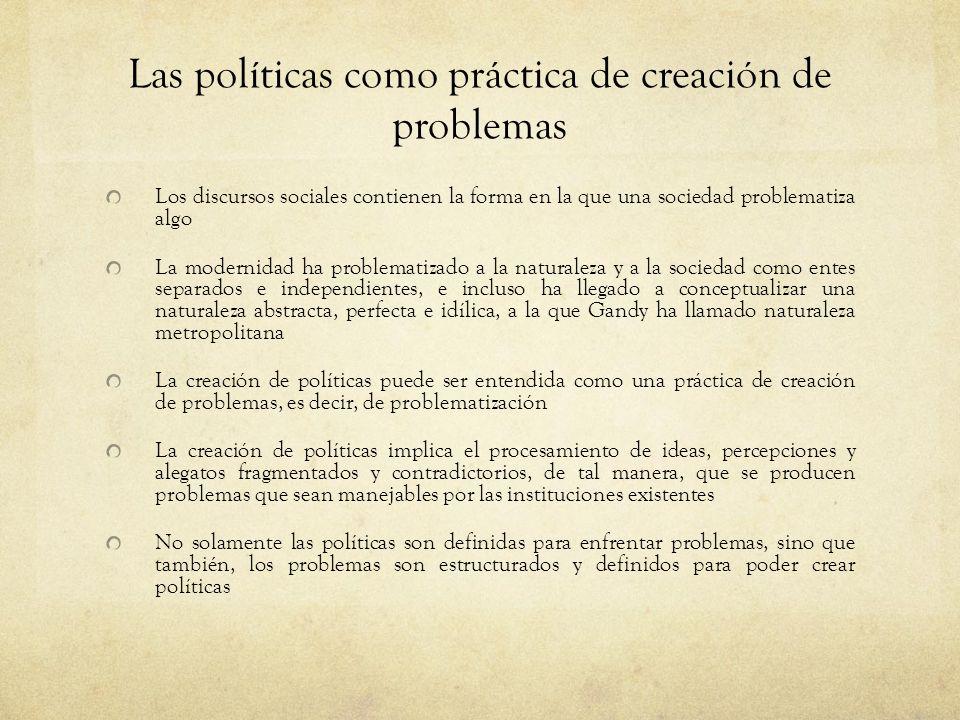 Las políticas como práctica de creación de problemas