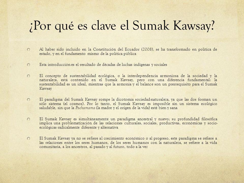 ¿Por qué es clave el Sumak Kawsay