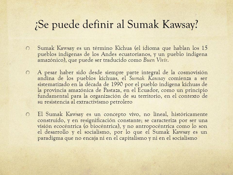 ¿Se puede definir al Sumak Kawsay
