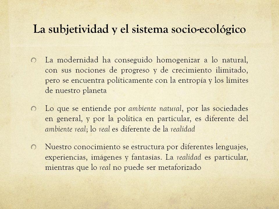 La subjetividad y el sistema socio-ecológico