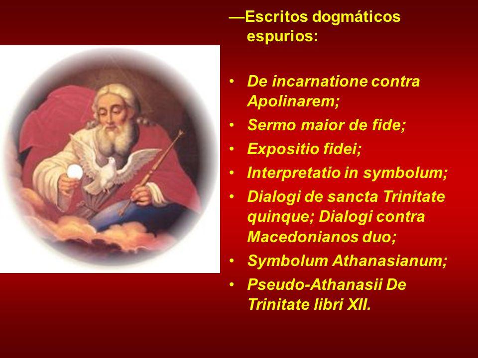 —Escritos dogmáticos espurios:
