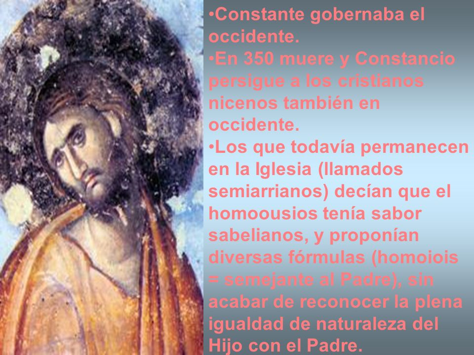 Constante gobernaba el occidente.