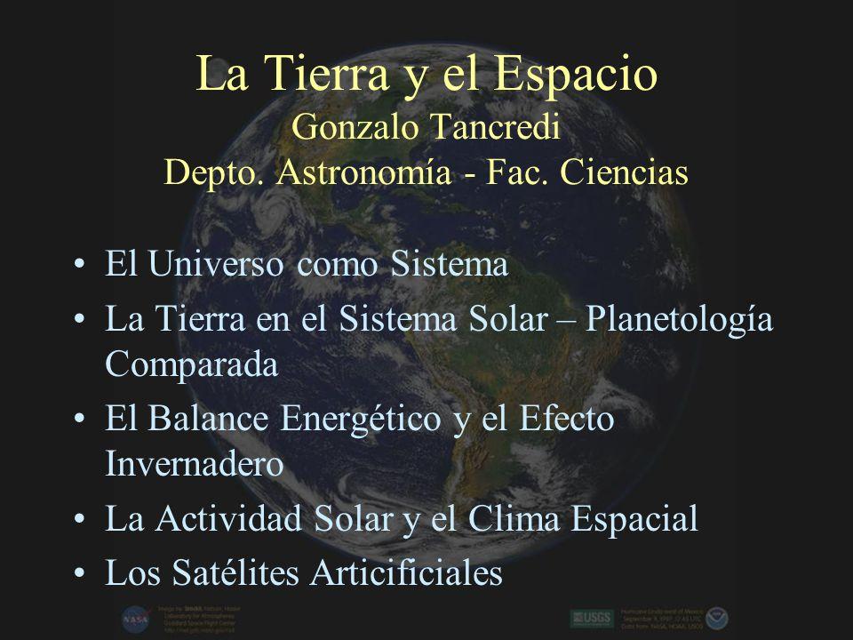 La Tierra y el Espacio Gonzalo Tancredi Depto. Astronomía - Fac