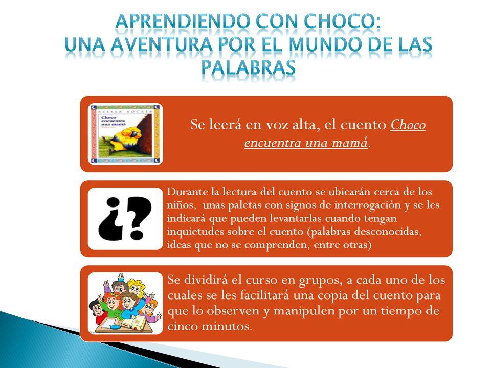 APRENDIENDO CON CHOCO: Una aventura por el mundo de las palabras