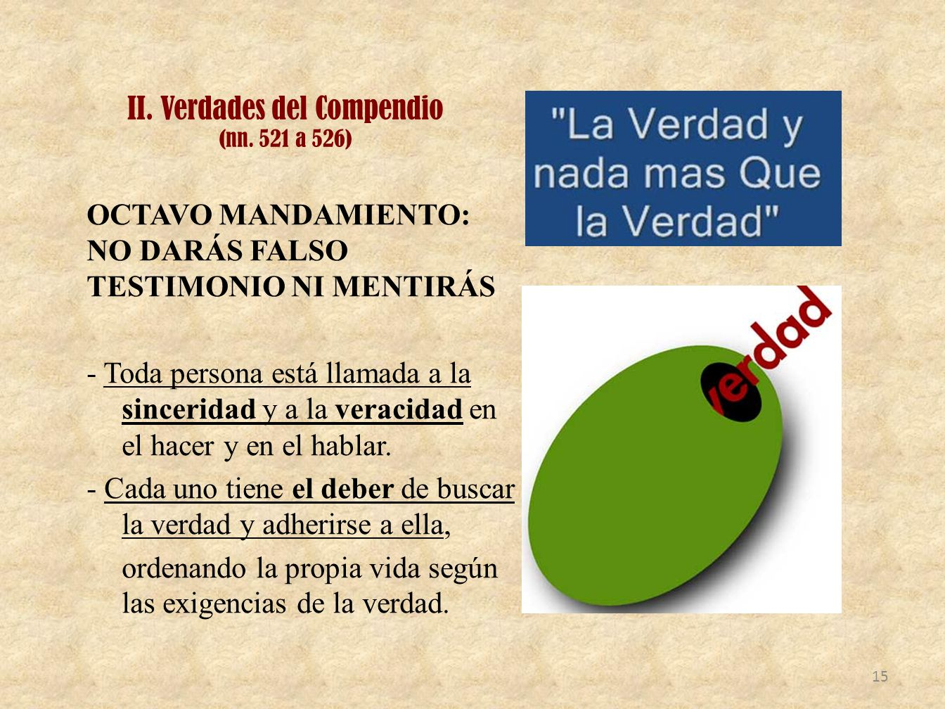 II. Verdades del Compendio (nn. 521 a 526)