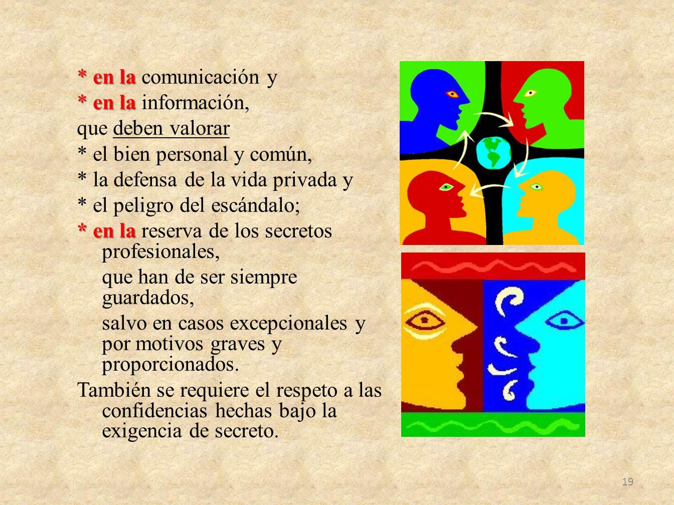en la comunicación y. en la información, que deben valorar
