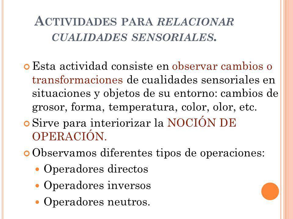 Actividades para relacionar cualidades sensoriales.