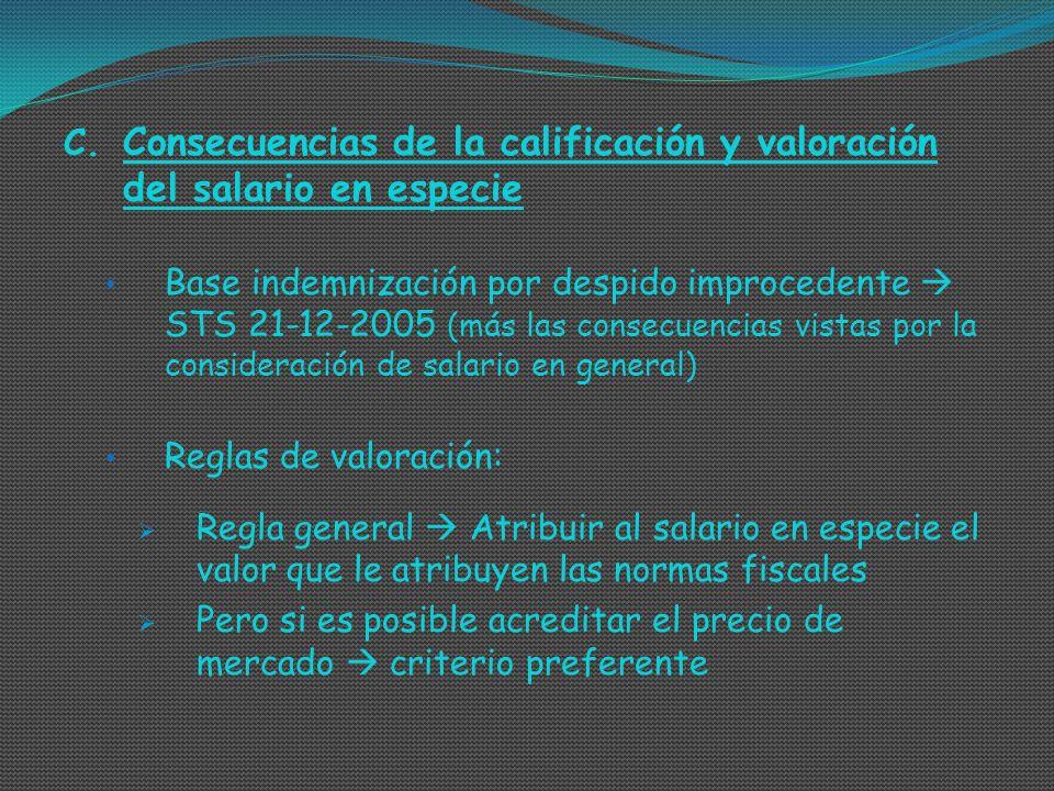 Consecuencias de la calificación y valoración del salario en especie
