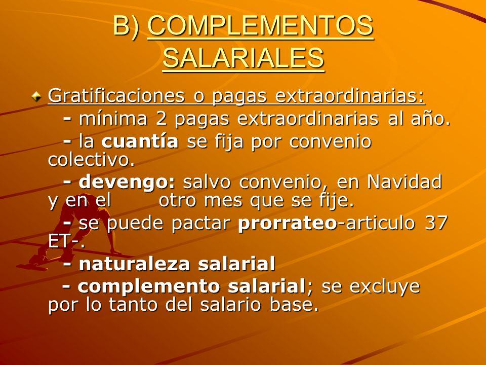 B) COMPLEMENTOS SALARIALES
