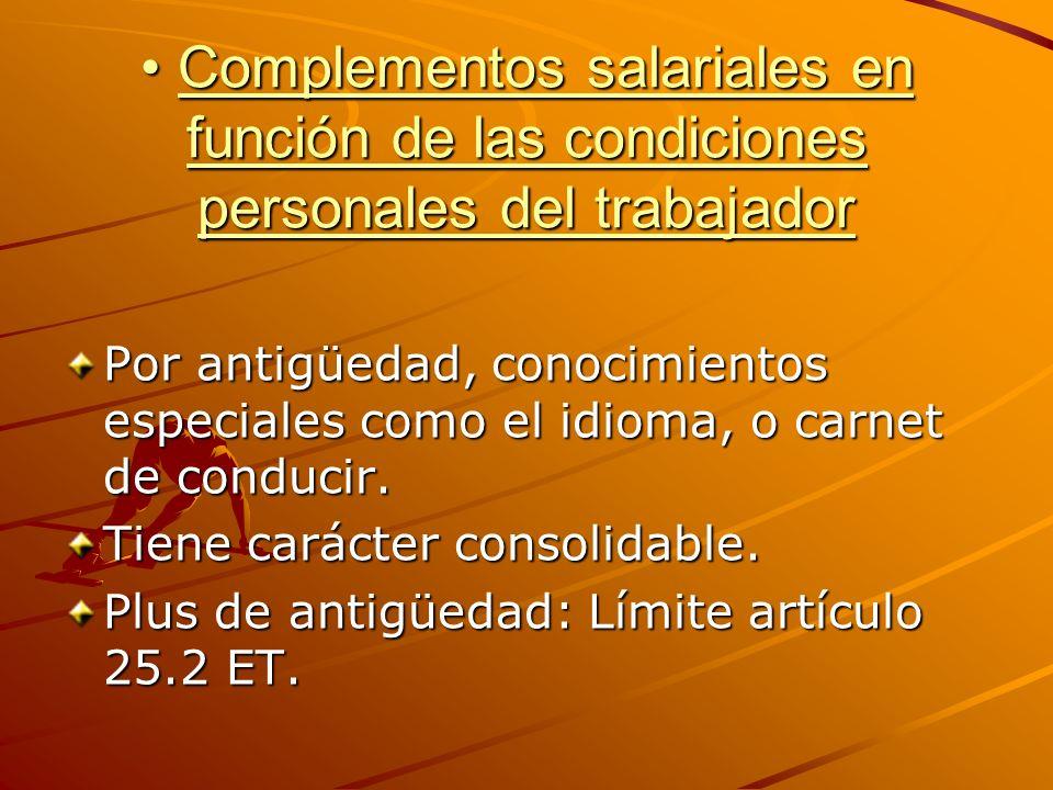 Complementos salariales en función de las condiciones personales del trabajador