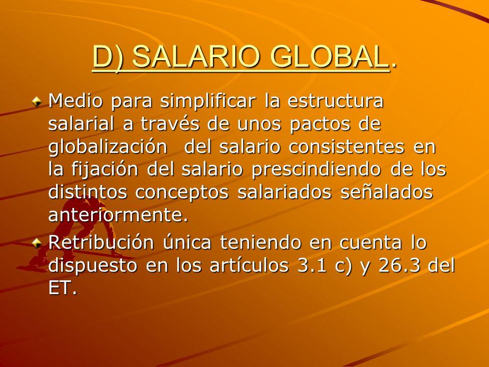 D) SALARIO GLOBAL.