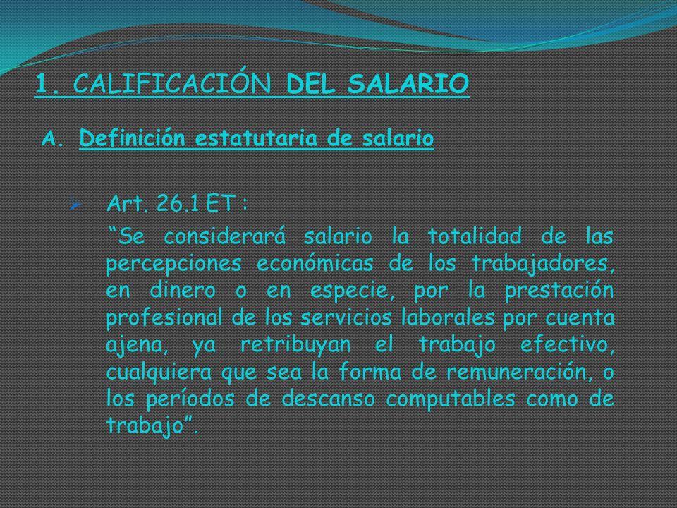 1. CALIFICACIÓN DEL SALARIO