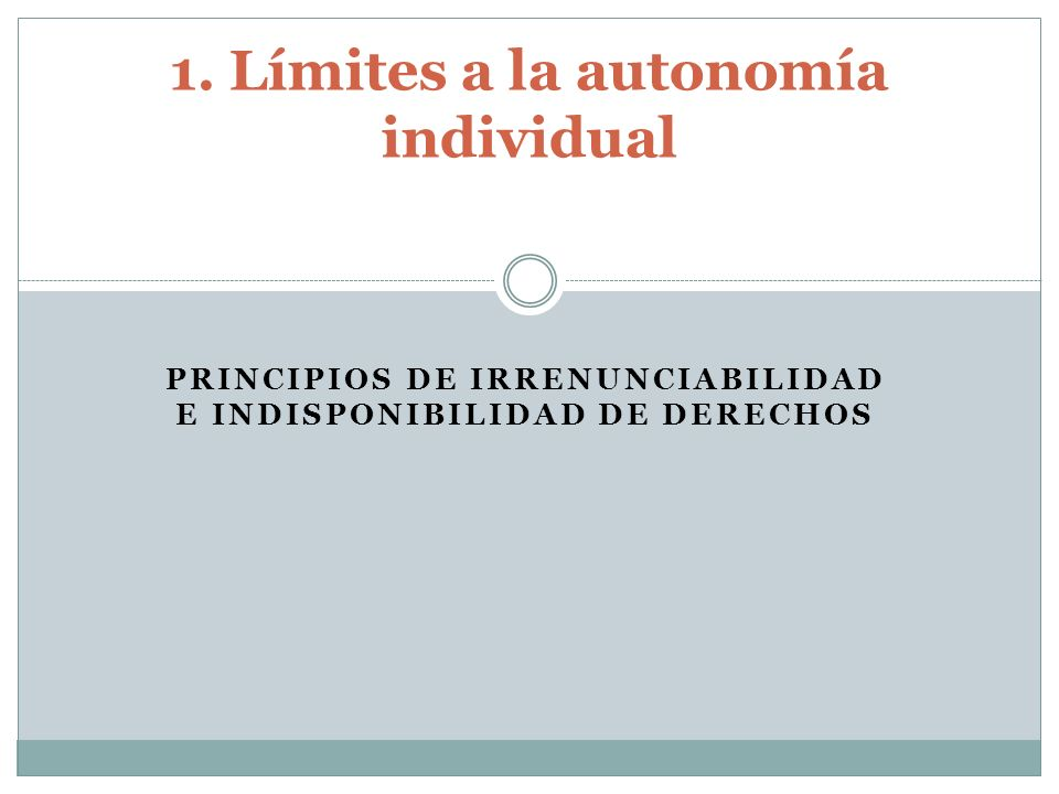 1. Límites a la autonomía individual