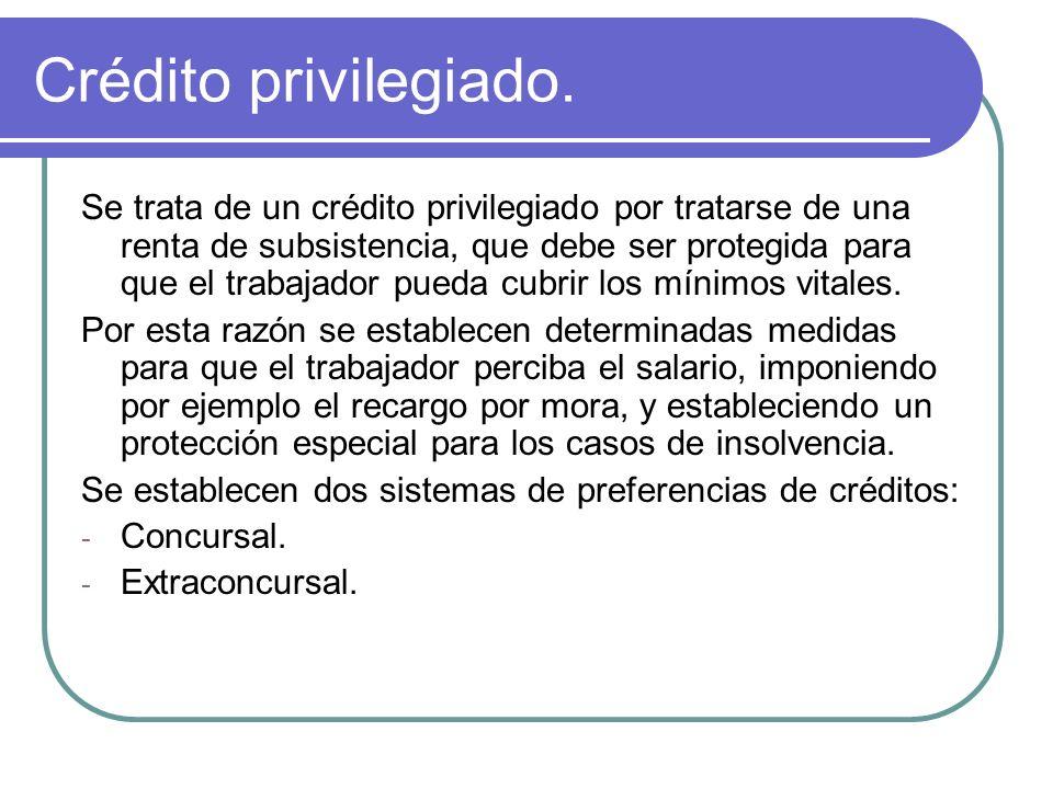 Crédito privilegiado.