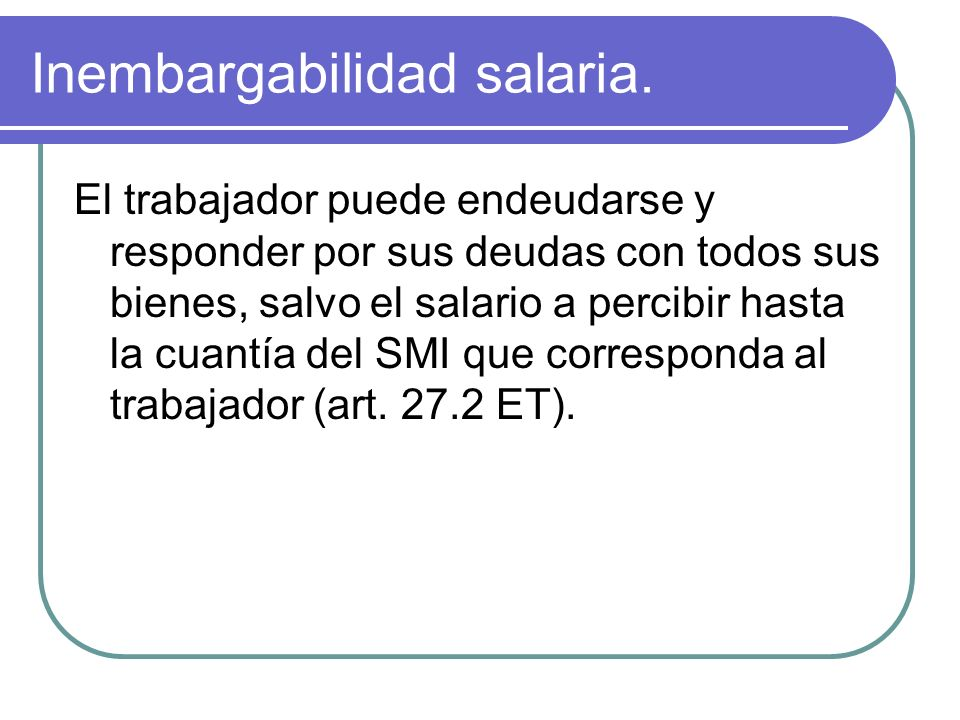 Inembargabilidad salaria.