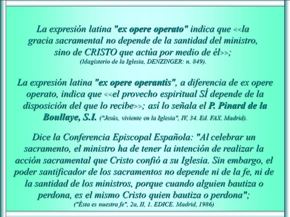 ( Ésta es nuestra fe , 2a, II, 1. EDICE. Madrid, 1986)