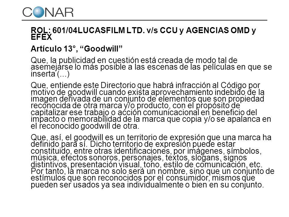 ROL: 601/04 LUCASFILM LTD. v/s CCU y AGENCIAS OMD y EFEX