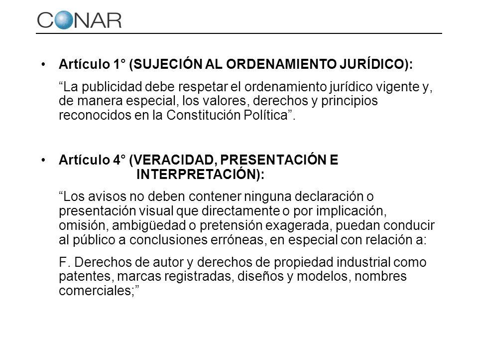 Artículo 1° (SUJECIÓN AL ORDENAMIENTO JURÍDICO):