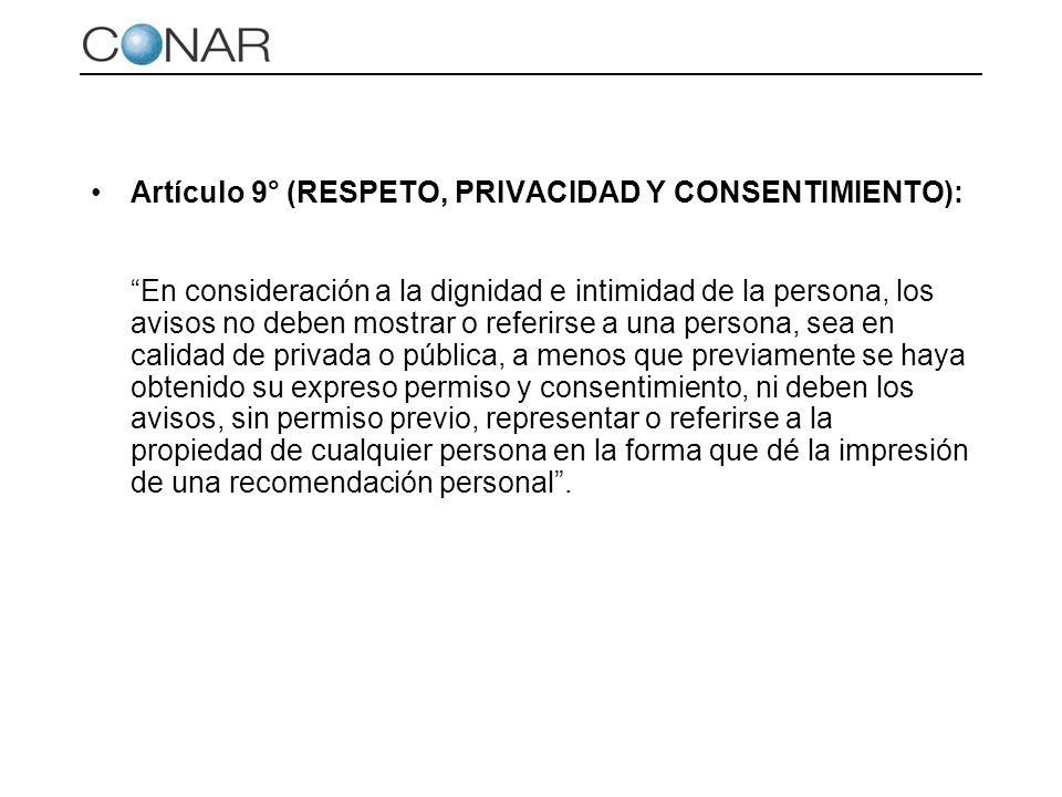 Artículo 9° (RESPETO, PRIVACIDAD Y CONSENTIMIENTO):