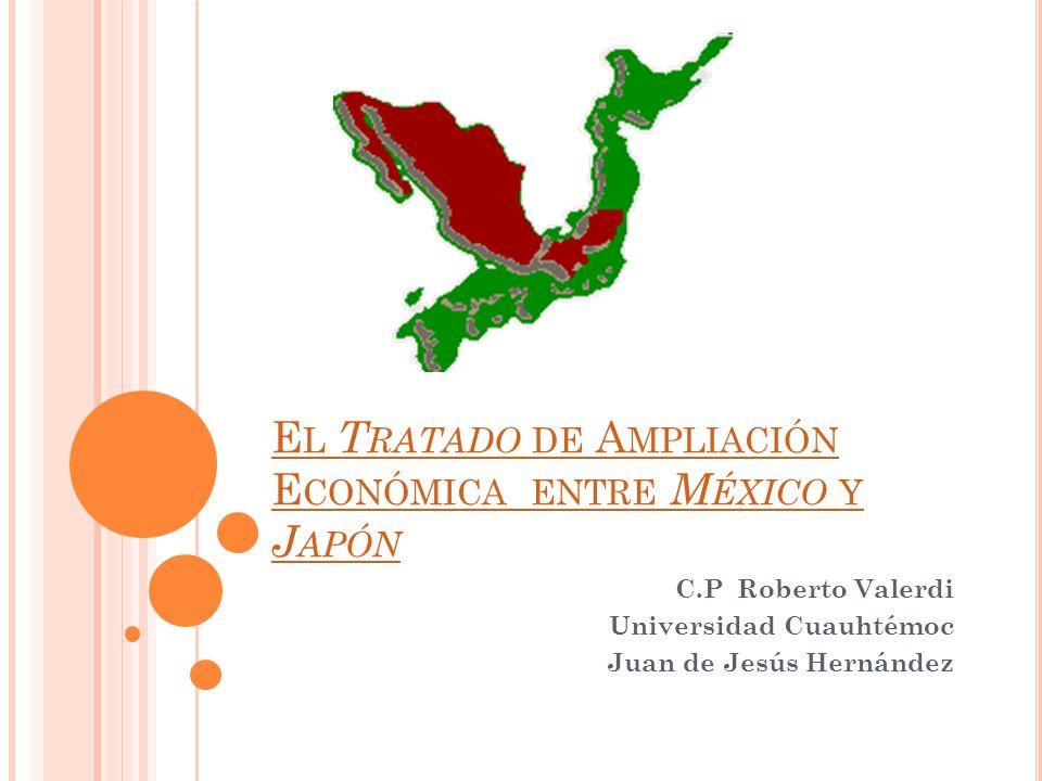 El Tratado de Ampliación Económica entre México y Japón