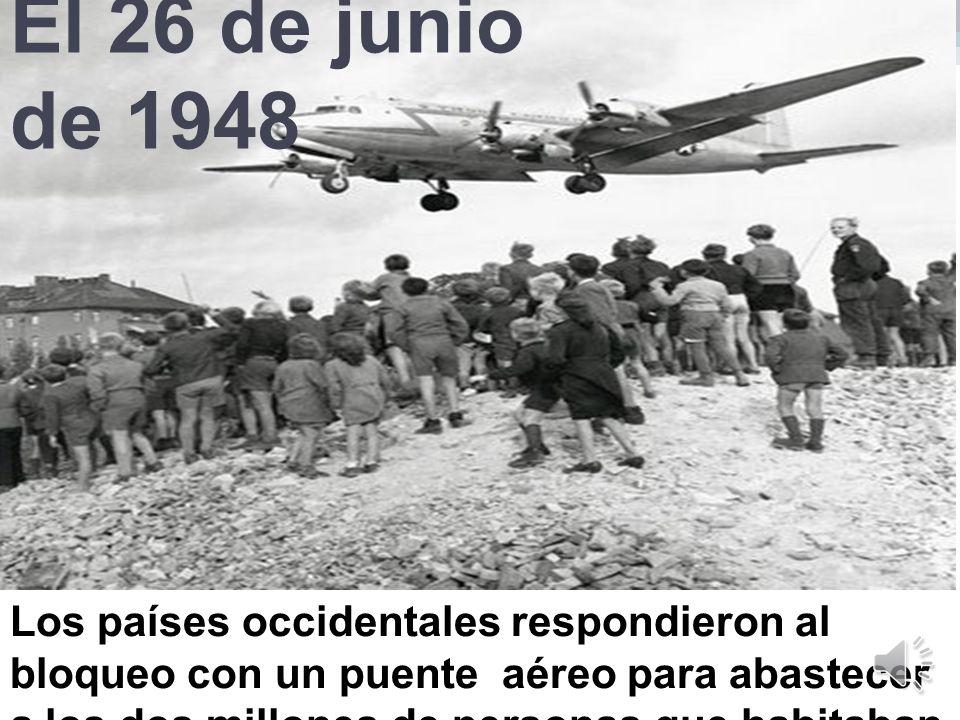 El 26 de junio de 1948