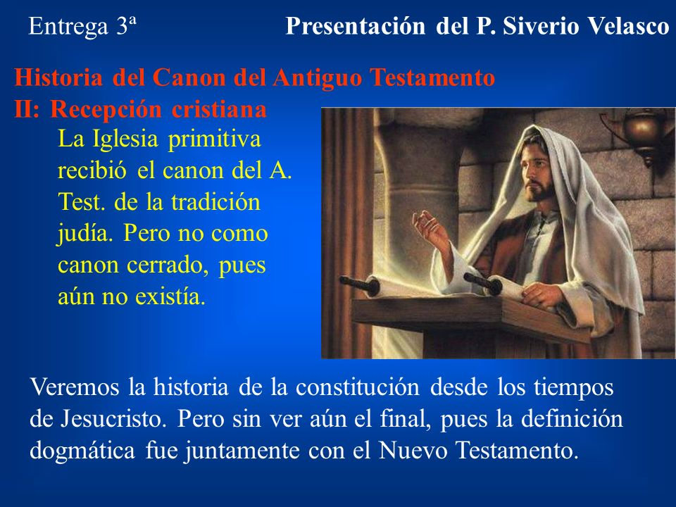 Presentación del P. Siverio Velasco
