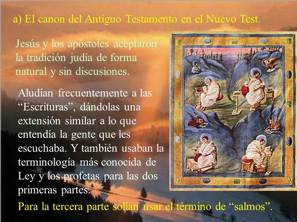 a) El canon del Antiguo Testamento en el Nuevo Test.