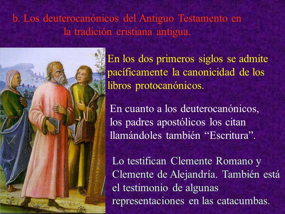 b. Los deuterocanónicos del Antiguo Testamento en la tradición cristiana antigua.