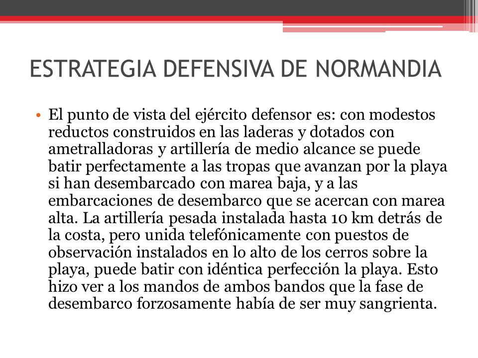 ESTRATEGIA DEFENSIVA DE NORMANDIA