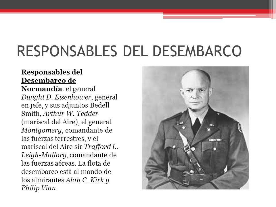 RESPONSABLES DEL DESEMBARCO