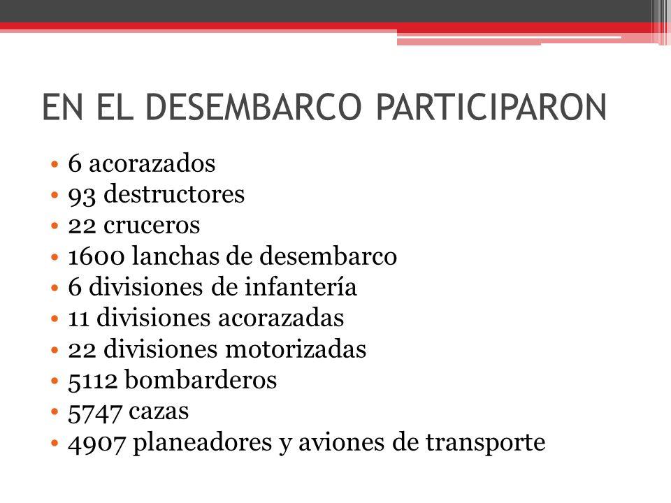 EN EL DESEMBARCO PARTICIPARON