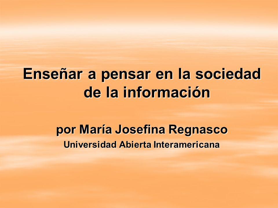 Enseñar a pensar en la sociedad de la información