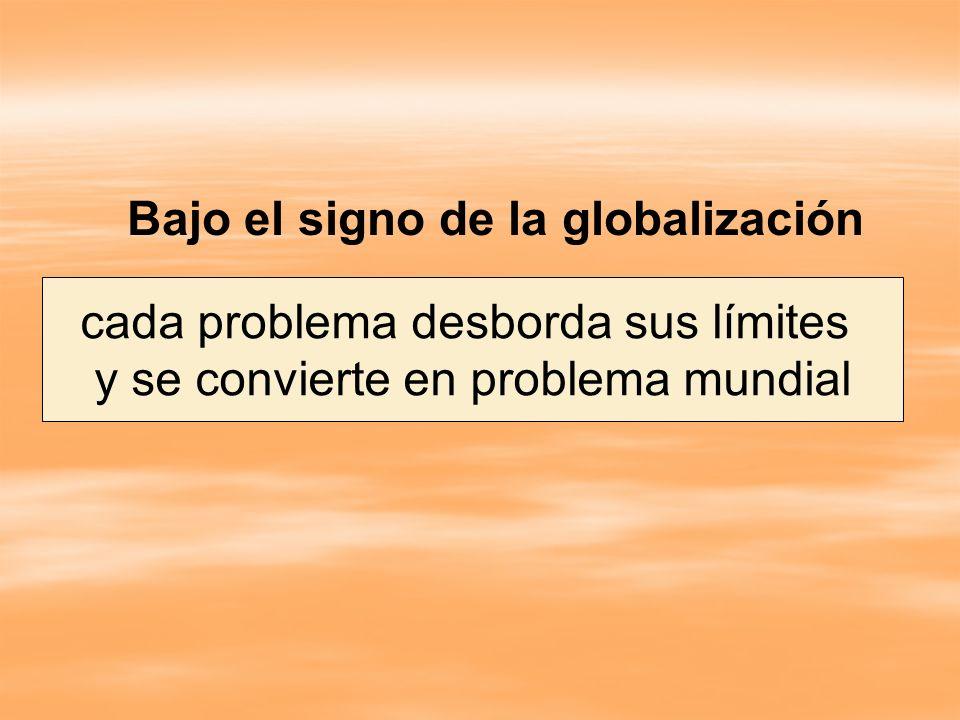 Bajo el signo de la globalización