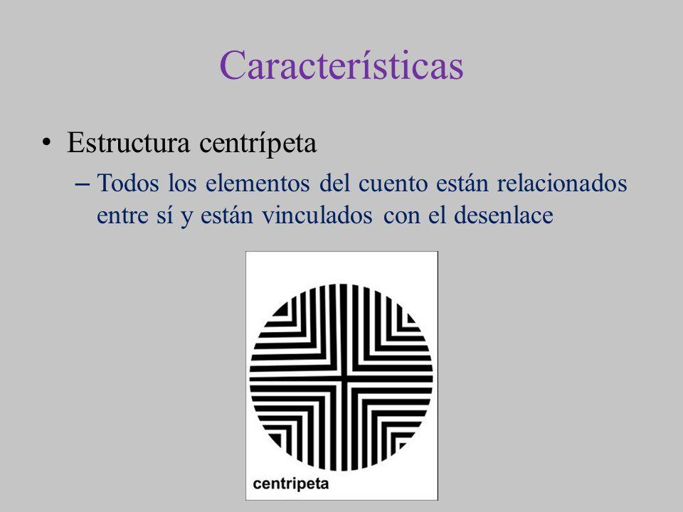 Características Estructura centrípeta