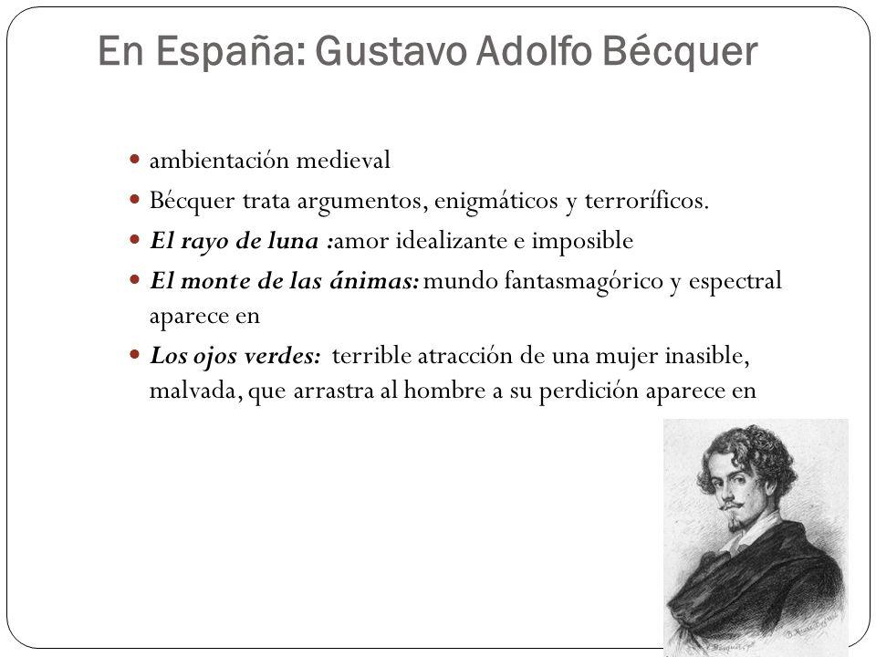 En España: Gustavo Adolfo Bécquer