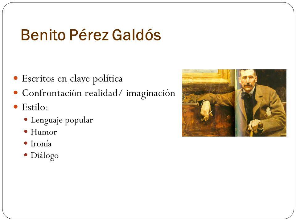 Benito Pérez Galdós Escritos en clave política