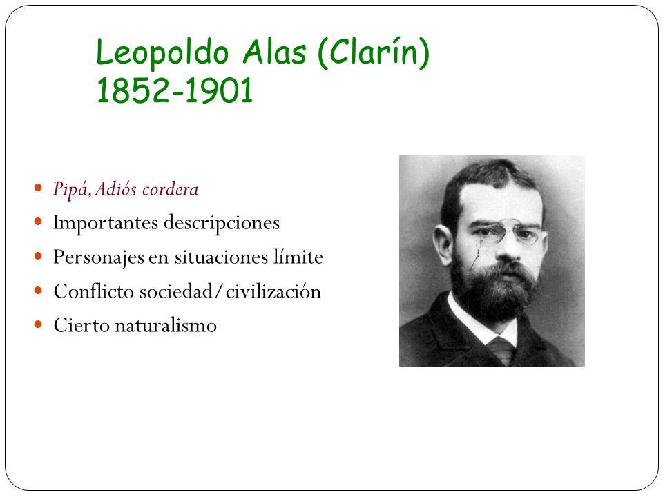Leopoldo Alas (Clarín) 1852-1901