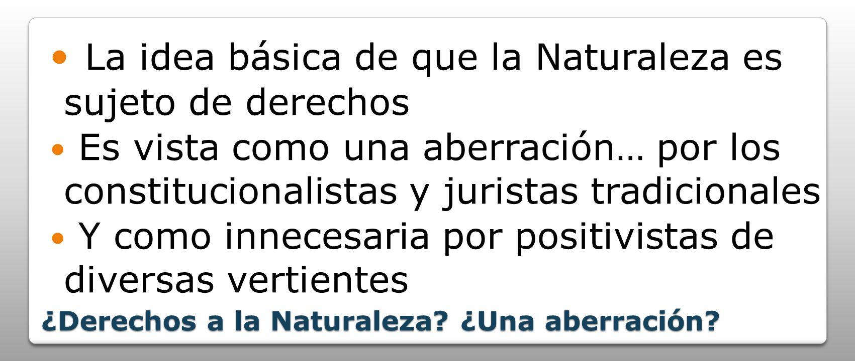 ¿Derechos a la Naturaleza ¿Una aberración