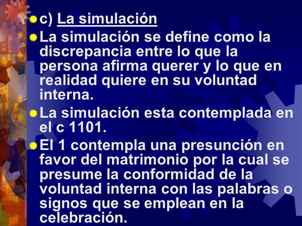 c) La simulación