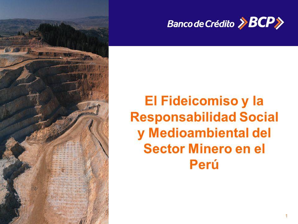El Fideicomiso y la Responsabilidad Social y Medioambiental del Sector Minero en el Perú