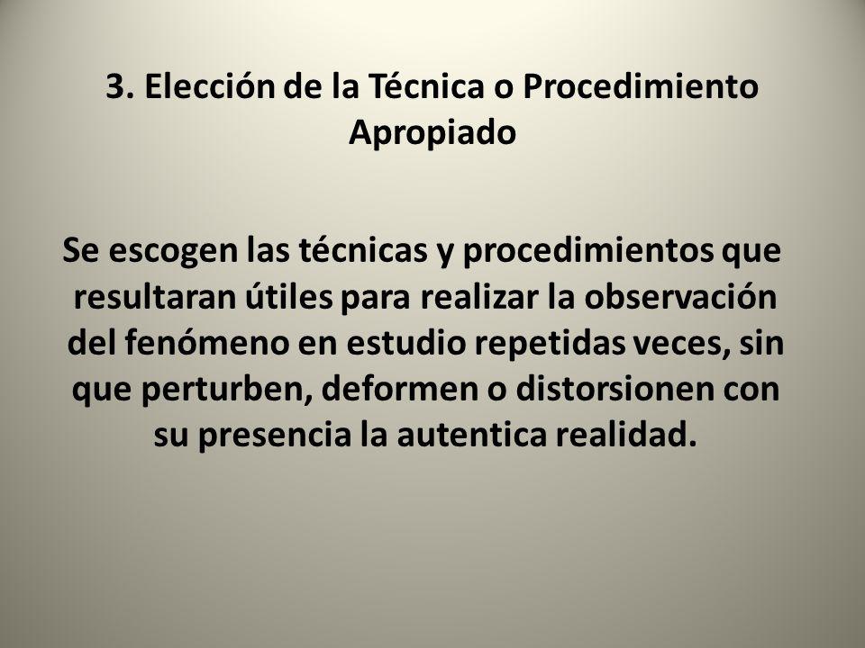 3. Elección de la Técnica o Procedimiento Apropiado