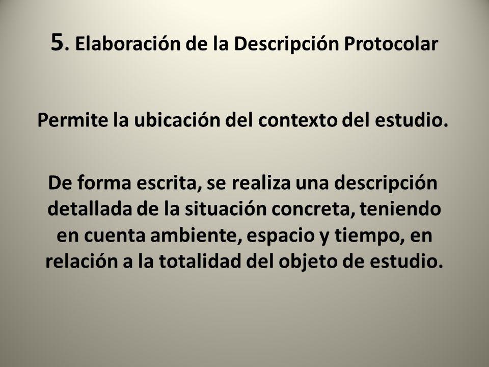 5. Elaboración de la Descripción Protocolar