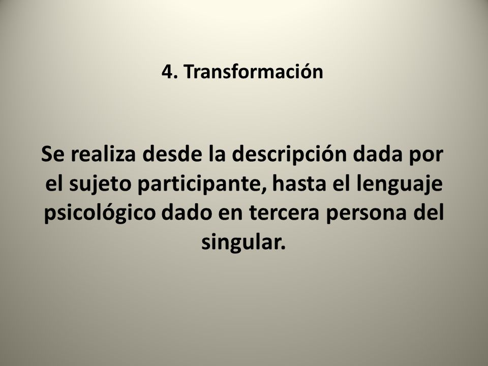 4. Transformación