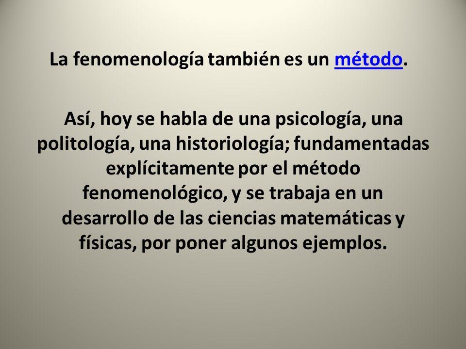 La fenomenología también es un método