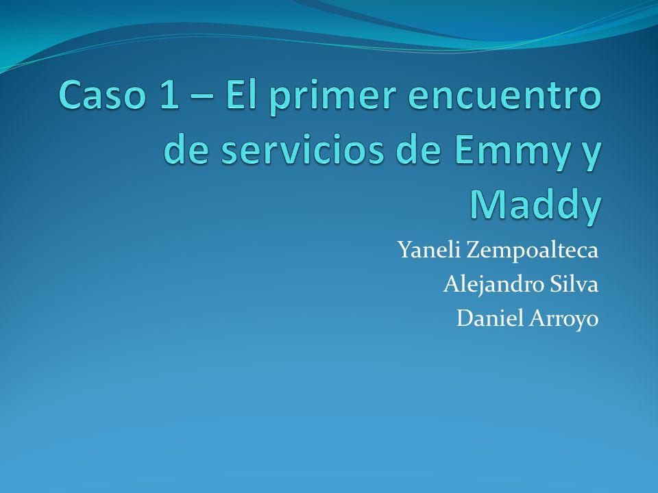 Caso 1 – El primer encuentro de servicios de Emmy y Maddy
