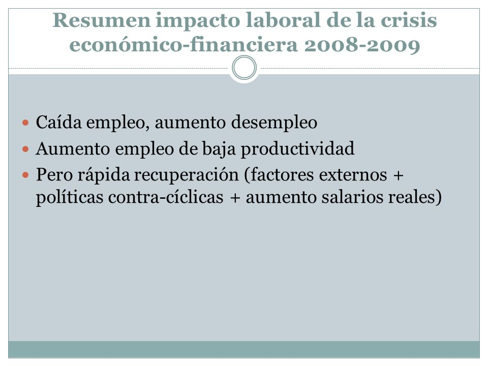 Resumen impacto laboral de la crisis económico-financiera 2008-2009